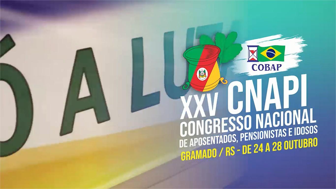 Abertura do XXV Congresso Nacional de Aposentados