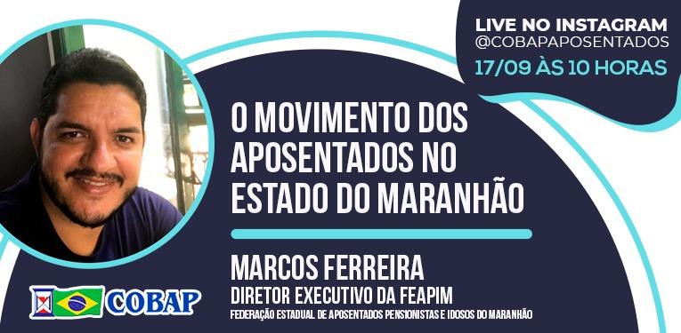 LIVE NO INSTAGRAM: O movimento dos aposentados no estado do Maranhão