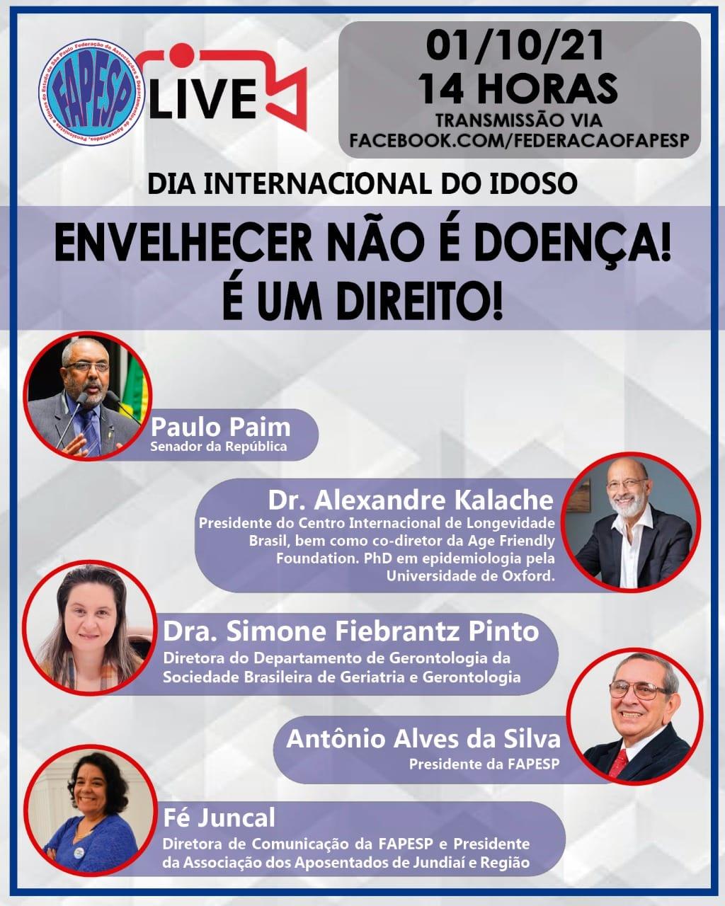 LIVE FAPESP: ENVELHECER NÃO É DOENÇA!  É UM DIREITO!